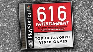 My Top 10 Favorite Video Games of All Time.