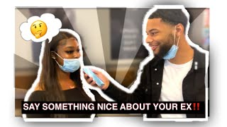 SAY SOMETHING NICE ABOUT YOUR EX ‼️ PUBLIC INTERVIEW