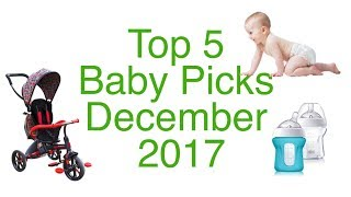 Top 5 Baby Gear in December 2017