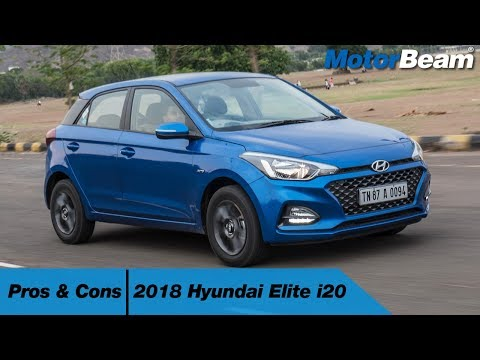 2018 Hyundai Elite i20 - Pros & Cons | MotorBeam