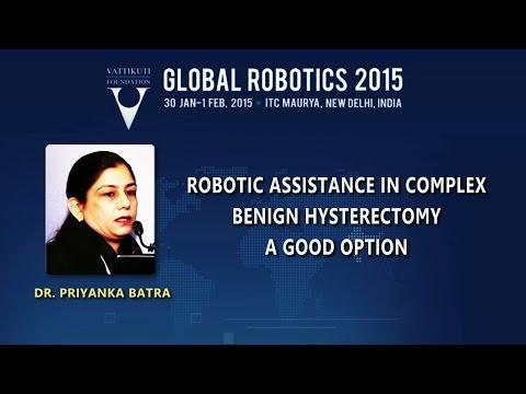 Robotic Assistance in Complex Benign Hystrerectomy