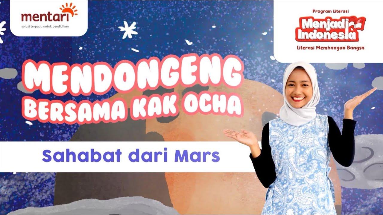 0:03 / 12:09 Mendongeng Bersama Kak Ocha - Sahabat Dari Mars