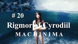 Rigmor of Cyrodiil - SKYRIM MACHINIMA - Episode 19 - Lou Zan