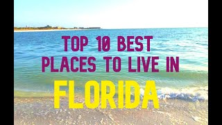 🌴 10 BEST PLACES TO LIVE IN FLORIDA 🌴