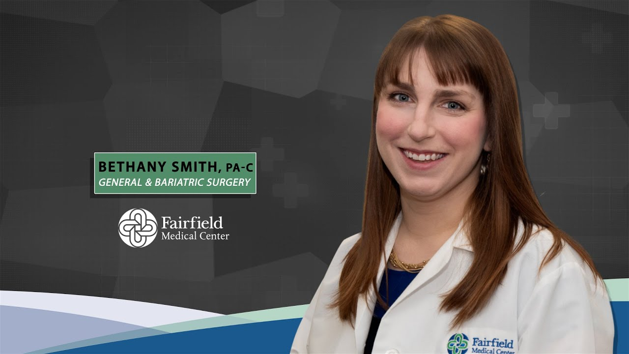 More about Bariatric Surgery at FMC with Bethany Smith, PA-C
