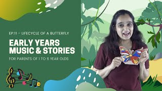 Early Years Music & Stories: E11: Lifecycle of a Butterfly | NutSpace | Boogie Mites