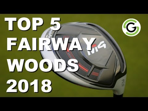 Top 5 Fairways Woods 2018
