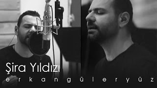 Erkan Güleryüz - Şira Yıldızı (Official Video)