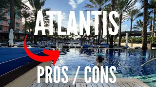WHY ATLANTIS BAHAMAS WAS NOT WORTH IT