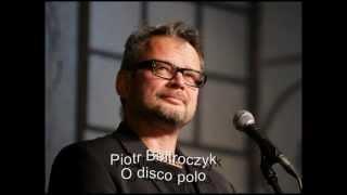 Piotr Bałtroczyk - O disco polo