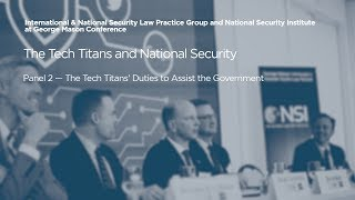 Click to play: Panel 2 — The Tech Titans' Duties to Assist the Government