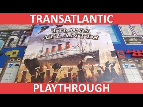 Transatlantic - Playthrough - slickerdrips