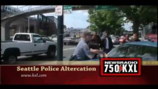 Seattle Police Altercation - 750 KXL