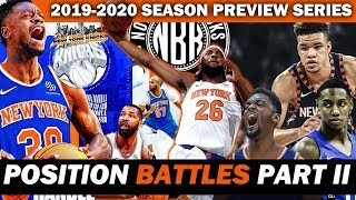 New York Knicks 2019-2020 Season Preview | Position Battles - SF, PF, Center | Training Camp