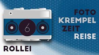 Fotokrempel-Zeitreise: 6/20 Die Rollei Geschichte