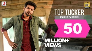 Sarkar - Top Tucker Lyric Video | Thalapathy Vijay | A .R. Rahman | A.R Murugadoss