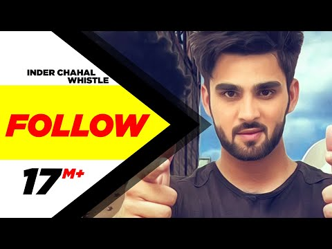 Follow Feat Whistle  Inder Chahal