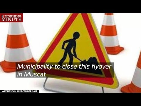 Municipality to close this flyover in Muscat