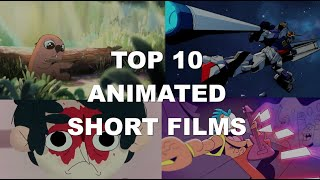 Top 10 Animated Short Films