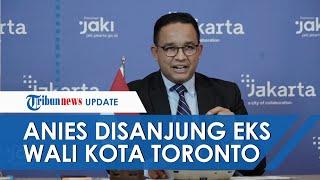 Momen Anies Baswedan Disanjung Mantan Wali Kota Toronto seusai Usulannya Diterima PBB dalam 2 Menit