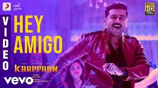 Kaappaan Hey Amigo Video Suriya Sayyeshaa Harris Jayaraj Kv Anand