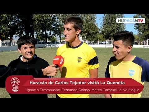 Huracán de Carlos Tejedor visitó La Quemita