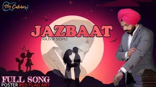 Valentine ( Jazbaat ) Rajvir Sidhu | Official Song, Latest