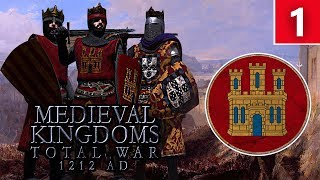 Medieval Campaign Update! Kingdom Of Castile - Total War: Medieval Kingdoms 1212AD Campaign #1