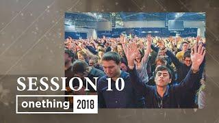 Onething 2018 - Session 10
