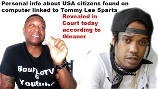 Tommy Lee Sparta USA citizens info on computer linked to him