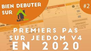 Bien débuter sur Jeedom #2 – Premiers pas sur Jeedom