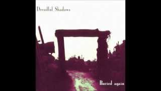 DREADFUL SHADOWS - Dissolution