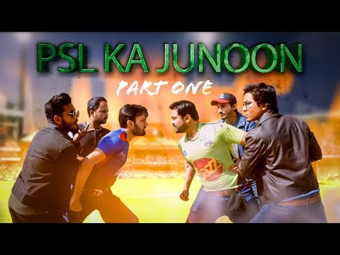 PSL Ka Junoon | Part 1 | Mini Web Series | The Idiotz