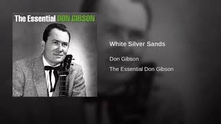 Don Gibson - White Silver Sands