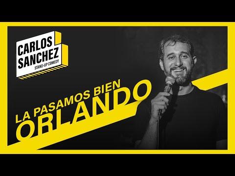 La Pasamos Bien en ORLANDO - Carlos Sánchez