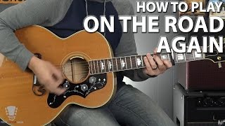 How to Play On the Road Again by Willie Nelson