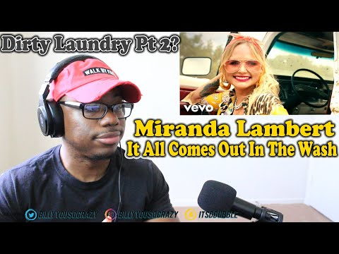Miranda Lambert - It All Comes Out in the Wash REACTION! DIRTY LAUNDRY PT.2 I SEE