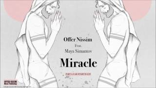 Miracle Part A (Audio) - Offer Nissim  (Video)