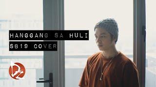 Hanggang Sa Huli (SB19 Cover)