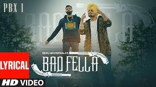 Gambar cover Badfella Video With Lyrics | PBX 1 | Sidhu Moose Wala | Harj Nagra |  Latest Punjabi Songs 2018