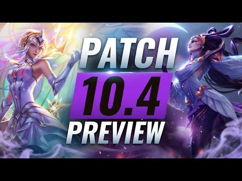 NEW PATCH PREVIEW: 10.4 Balance Changes List - League of Legends Season 10