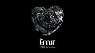 "VIXX (빅스) - ""ERROR"" [OFFICIAL AUDIO]"