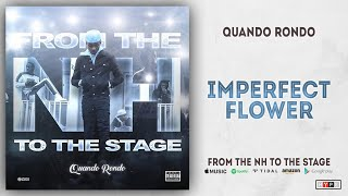 Quando Rondo   Imperfect Flower (From The NH To The Stage)