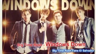Big Time Rush - Windows Down (Single)