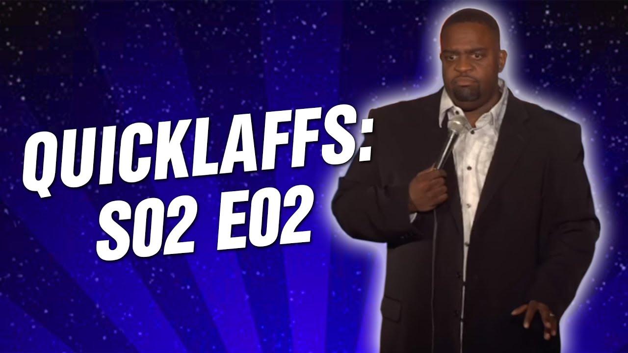 Comedy Time - QuickLaffs: Season 2 Episode 2