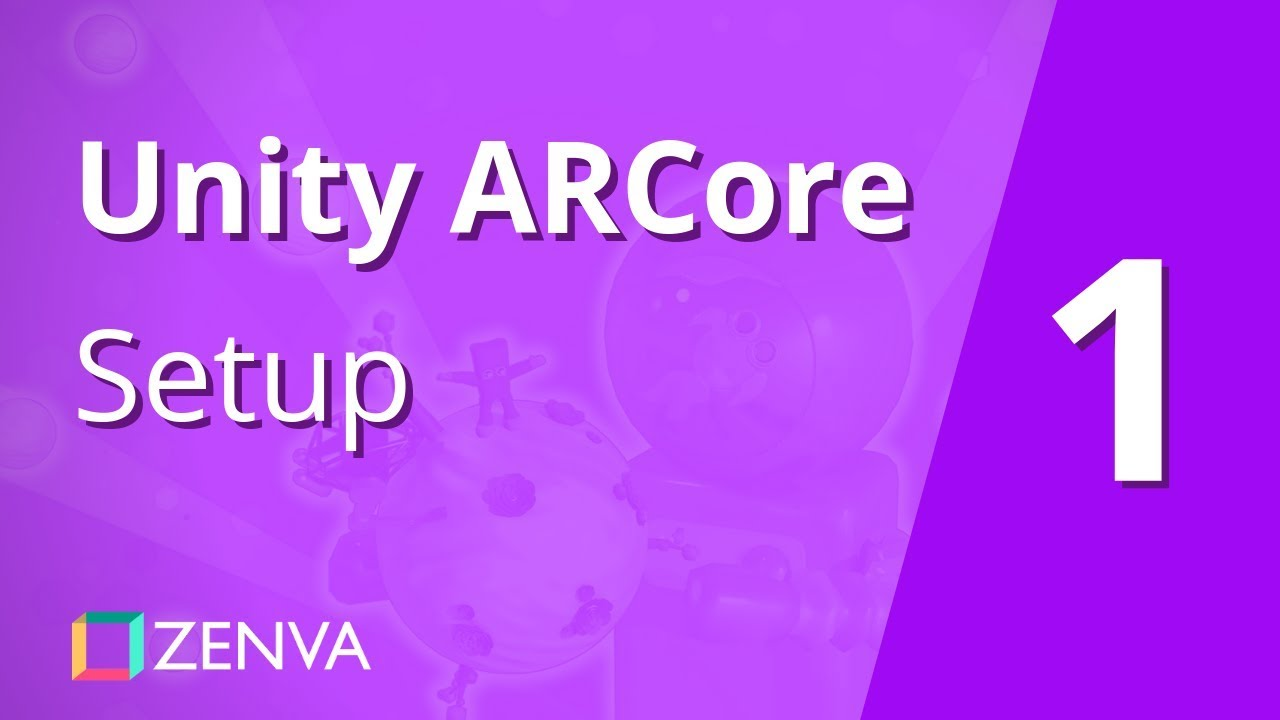 Unity ARCore [01] - Setting up the SDK Tutorial