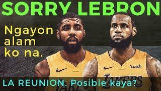 Lebron James & Kyrie Irving REUNION sa LA, isang Malaking Posibilidad