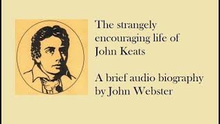 The Strangely Encouraging Life Of John Keats