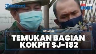 Tim SAR Gabungan Mulai Temukan Bagian Kokpit Pesawat Sriwijaya Air SJ-182, Ada Oksigen Pilot
