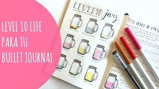 Idea para tu Bullet Journal: Level 10 Life. Ejercicio de Crecimiento personal